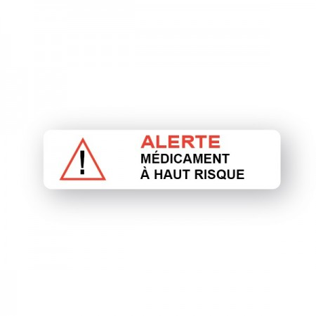 ALERTE MÉDICAMENT À HAUT RISQUE