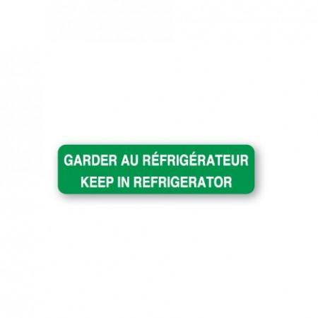GARDER AU RÉFRIGÉRATEUR - KEEP IN REFRIGERATOR