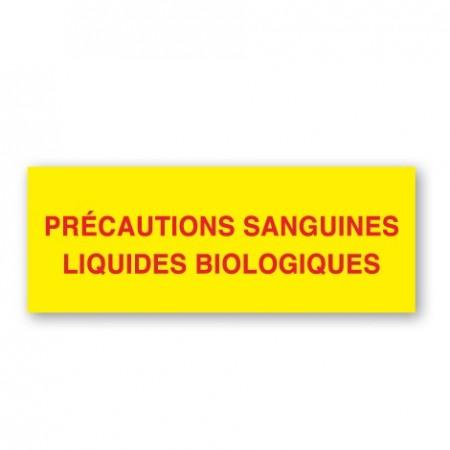 PRÉCAUTIONS SANGUINES - LIQUIDES BIOLOGIQUES