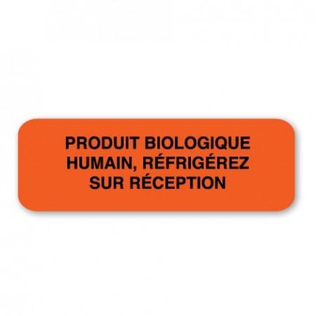 PRODUIT BIOLOGIQUE HUMAIN, RÉFRIGÉREZ SUR RÉCEPTION