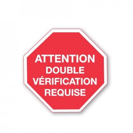 ATTENTION DOUBLE VÉRIFICATION REQUISE