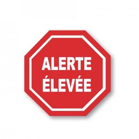 ALERTE ÉLEVÉE