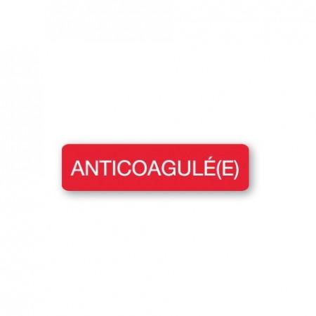 ANTICOAGULÉ(E)