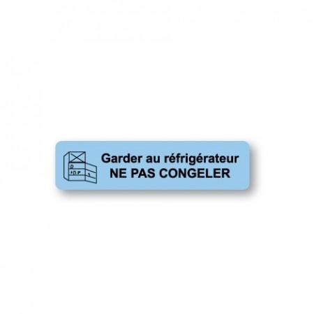 GARDER AU RÉFRIGÉRATEUR - NE PAS CONGELER