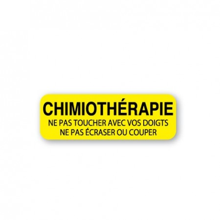 CHIMIOTHÉRAPIE - NE PAS TOUCHER AVEC VOS DOIGTS - NE PAS ÉCRASER OU COUPER