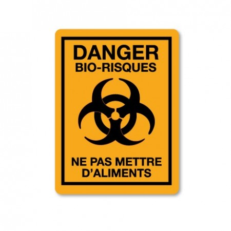 DANGER BIO-RISQUES - NE PAS METTRE D'ALIMENTS