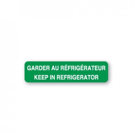 GARDER AU RÉFRIGÉRATEUR - KEEP IN REFRIGERATOR