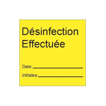 DÉSINFECTION EFFECTUÉE