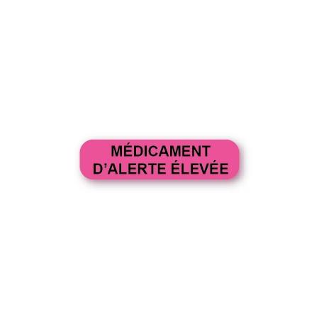 MÉDICAMENT D'ALERTE ÉLEVÉE