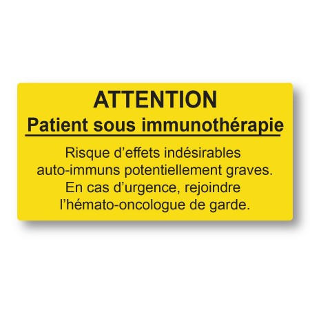ATTENTION Patient sous immunothérapie