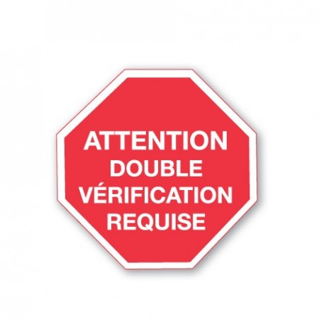 ATTENTION DOUBLE VÉRIFICATION REQUISE
